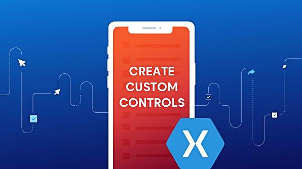 Xamarin Forms custom control
